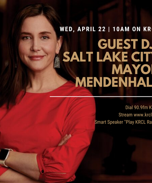 Guest DJ: Salt Lake City Mayor Erin Mendenhall Full Session and Playlist