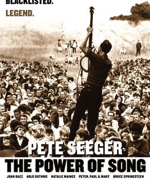 Music Meets Movies: Pete Seeger-The Power of Song