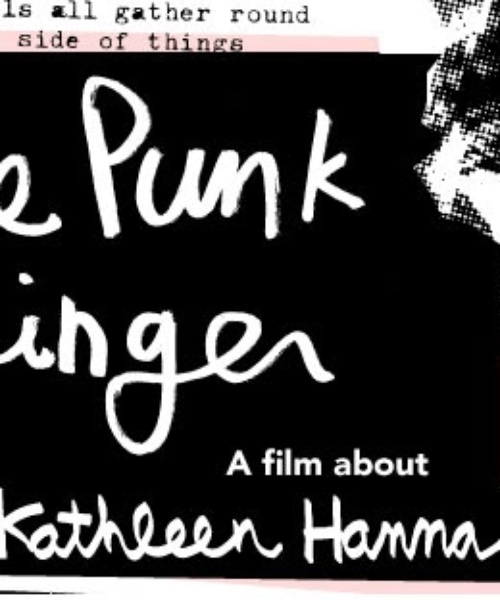 KRCL's Music Meets Movies - The Punk Singer