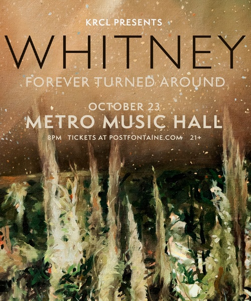 KRCL Presents: Whitney at Metro Music Hall on Oct 23