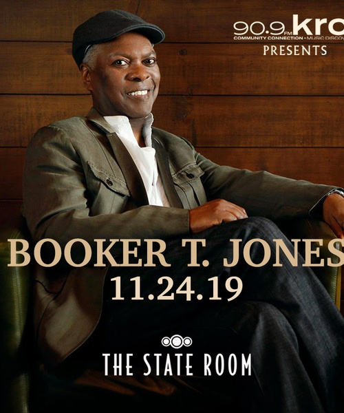 KRCL Presents: Booker T. Jones at The State Room Nov 24