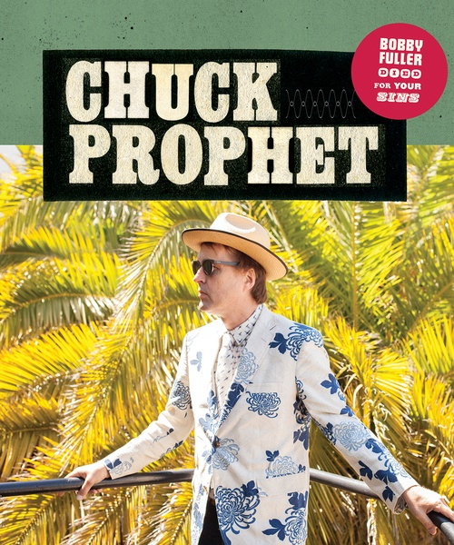 Chuck Prophet at The State Room June 6