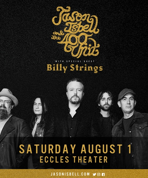 KRCL Presents: Jason Isbell and the 400 Unit at Live at the Eccles Aug 1
