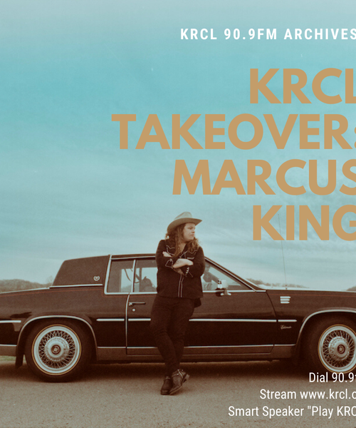 KRCL Takeover with Marcus King