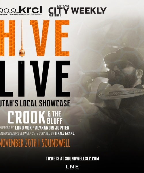 Hive Live with Crook & the Bluff, Lord Vox and Alyxandri Jupiter